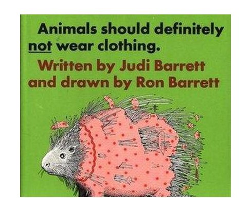 Animals Should Definitely Not Wear Clothing (School And Library) (Judi Barrett) - image 1 of 1