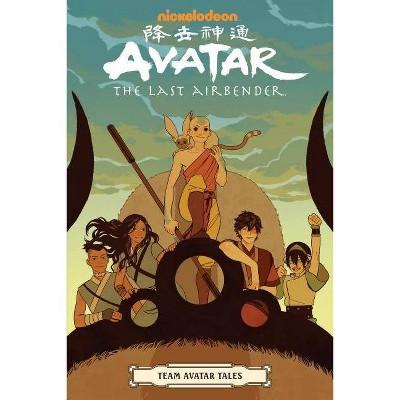 Avatar: The Last Airbender - Team Avatar Tales - by  Gene Luen Yang & Dave Scheidt & Sara Goetter & Ron Koertge (Paperback)