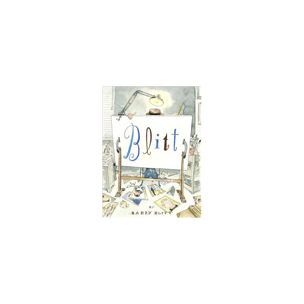 Blitt - by Barry Blitt (Hardcover)