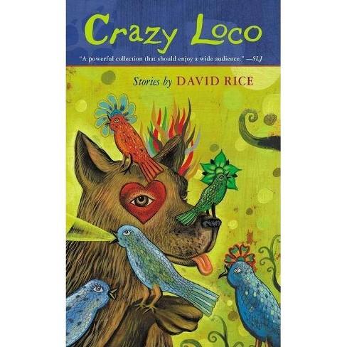 Crazy Loco - by  David Talbot Rice (Paperback) - image 1 of 1