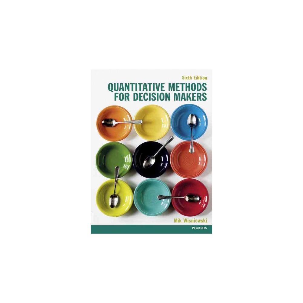Quantitative Methods for Decision Makers (Paperback) (Mik Wisniewski)
