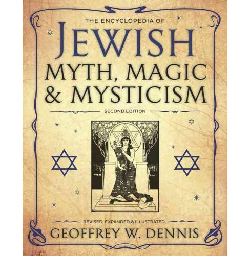 Encyclopedia of Jewish Myth, Magic and Mysticism (Revised, Expanded, Illustrated) (Paperback) (Geoffrey - image 1 of 1