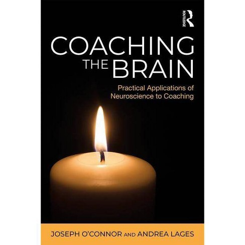 Coaching the Brain - by  Joseph O'Connor & Andrea Lages (Paperback) - image 1 of 1