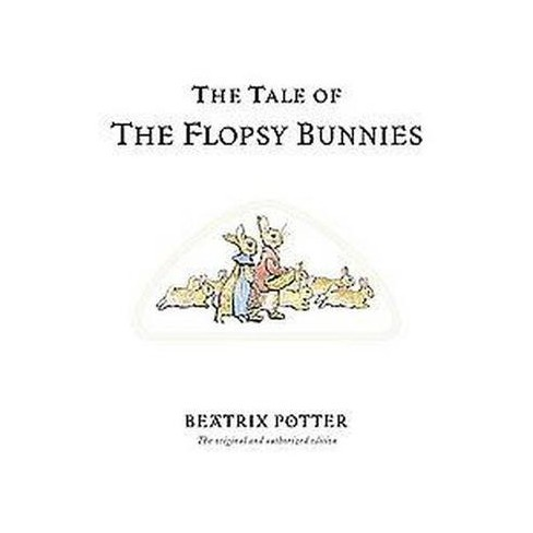 The Tale of the Flopsy Bunnies - (Potter) 100 Edition by  Beatrix Potter (Paperback) - image 1 of 1