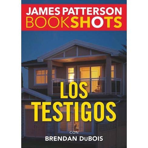 Los Testigos - (Bookshots) by  James Patterson (Paperback) - image 1 of 1