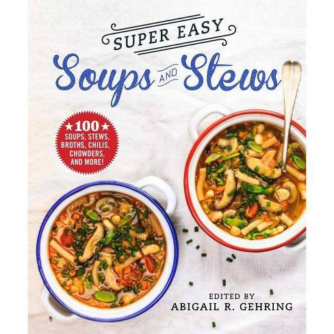 Super Easy Soups and Stews - (Paperback) - image 1 of 1