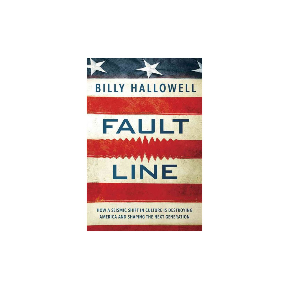Fault Line (Paperback) (Billy Hallowell)