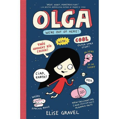 Olga: We're Out of Here! - by  Elise Gravel (Hardcover) - image 1 of 1