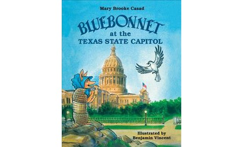Bluebonnet at the Texas State Capitol (Reprint) (Paperback) (Mary Brooke Casad) - image 1 of 1