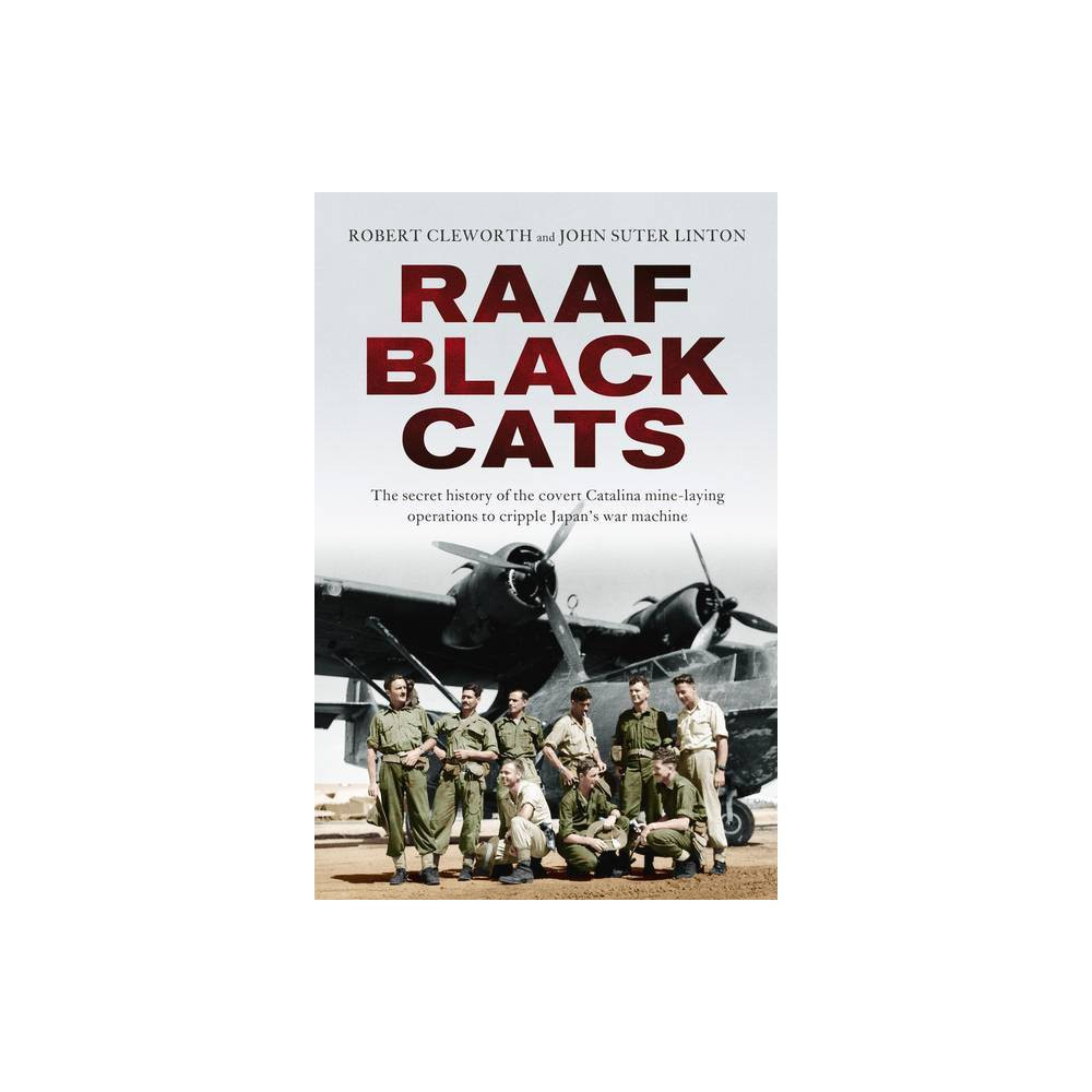 Raaf Black Cats By Robert Cleworth John Suter Linton Paperback
