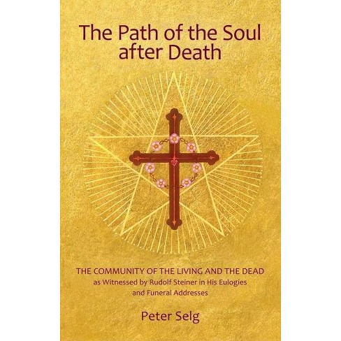 The Path of the Soul After Death - by  Peter Selg (Paperback) - image 1 of 1