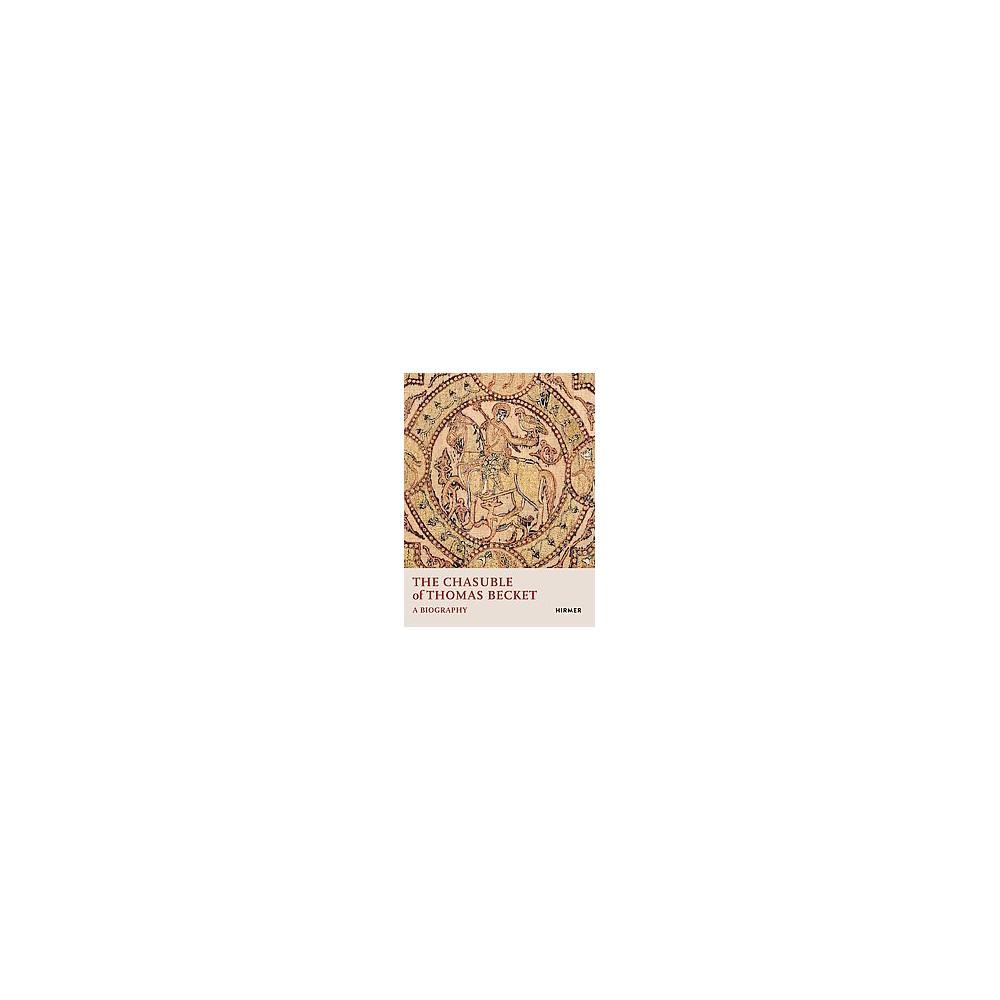 Chasuble of Thomas Becket : A Biography (Hardcover) (Miriam Ali-de-Unzaga & Alessando Bruschettini &