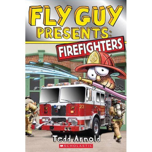 Fly Guy Presents: Firefighters (Scholastic Reader, Level 2) - (Fly Guy Presents...) by  Tedd Arnold - image 1 of 1
