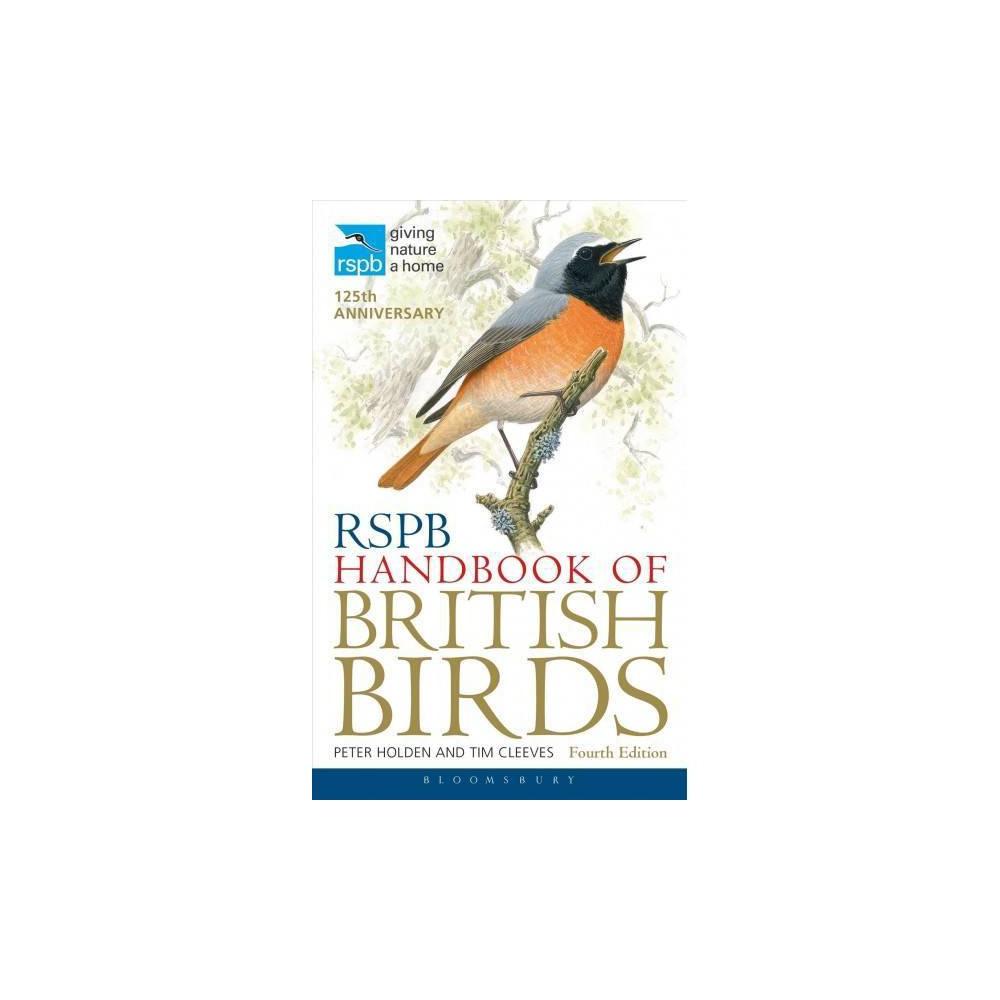 Rspb Handbook of British Birds - Reprint (Rspb) by Peter Holden & Tim Cleeves (Paperback)