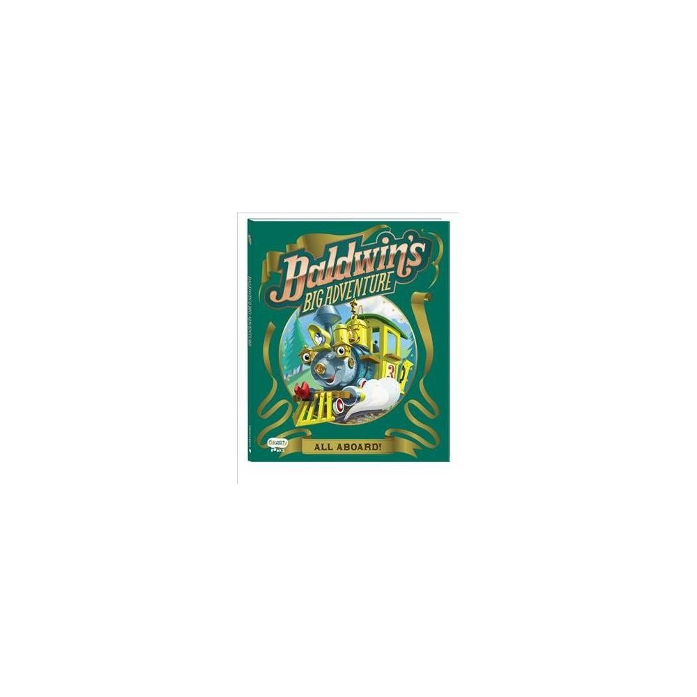 Baldwin's Big Adventure : The Origin Story - by Annie Auerbach (Hardcover)