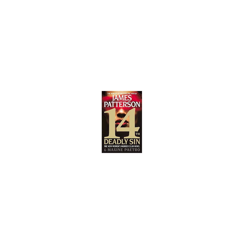 14th Deadly Sin (Large Print) (Hardcover) (James Patterson & Maxine Paetro)