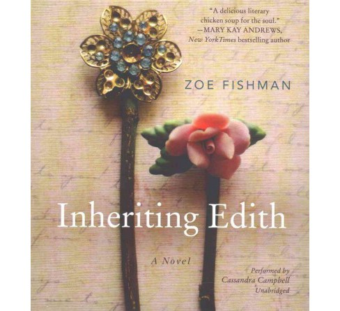 Inheriting Edith (Unabridged) (CD/Spoken Word) (Zoe Fishman) - image 1 of 1