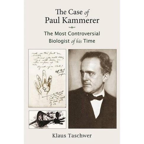 The Case of Paul Kammerer - by  Klaus Taschwer (Paperback) - image 1 of 1