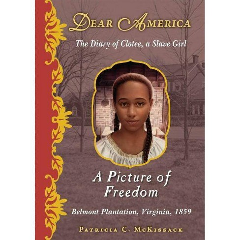 Dear America: A Picture of Freedom - (Dear America (Reissues)) by  Patricia C McKissack (Hardcover) - image 1 of 1