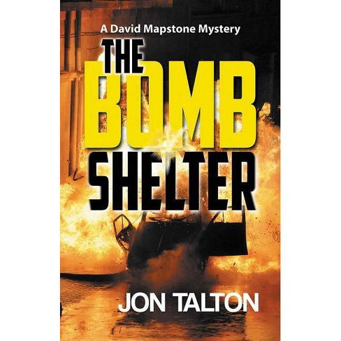 The Bomb Shelter - (David Mapstone Mysteries) by  Jon Talton (Paperback) - image 1 of 1