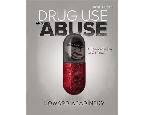 Drug Use and Abuse : A Comprehensive Introduction (Hardcover) (Howard Abadinsky) - image 1 of 1
