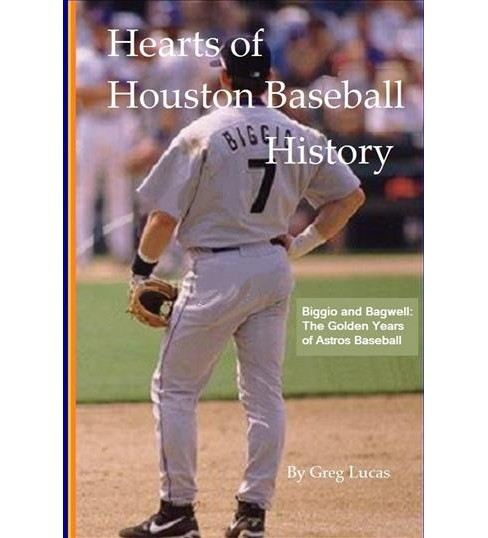 Houston to Cooperstown : The Houston Astros Biggio & Bagwell Years (Hardcover) (Greg Lucas) - image 1 of 1