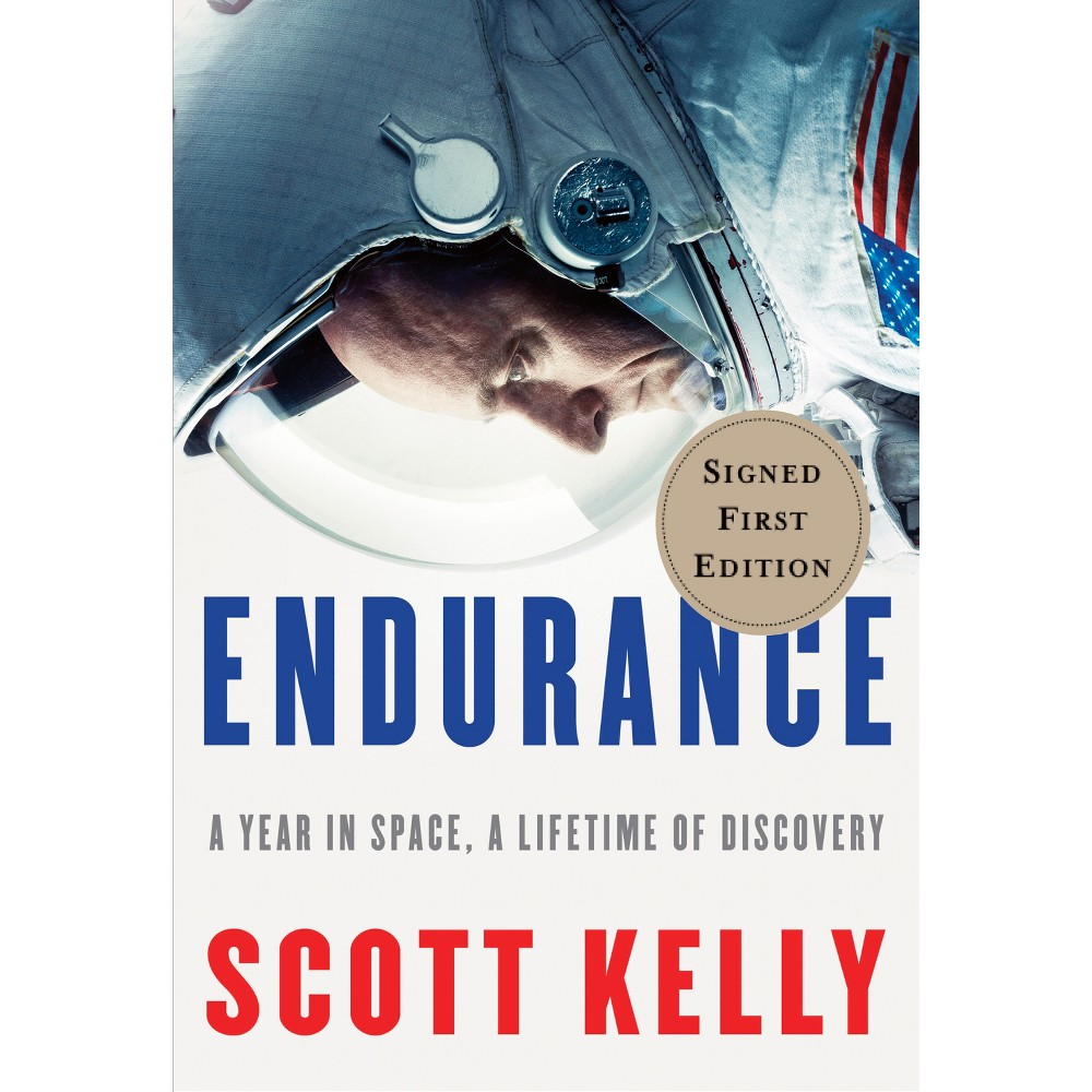 Endurance: A Year in Space, A Lifetime of Discovery Target Signed Edition (Hardcover) (Scott Kelly)
