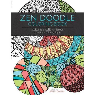 Zen Doodle Coloring Book - By Kristy Conlin (Paperback) : Target