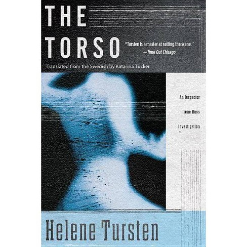 The Torso - (Inspector Irene Huss Investigation) by  Helene Tursten (Paperback) - image 1 of 1