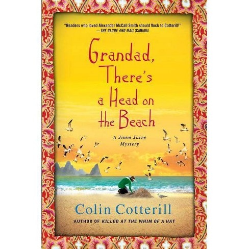 Grandad, There's a Head on the Beach - (Jimm Juree Mysteries) by  Colin Cotterill (Paperback) - image 1 of 1