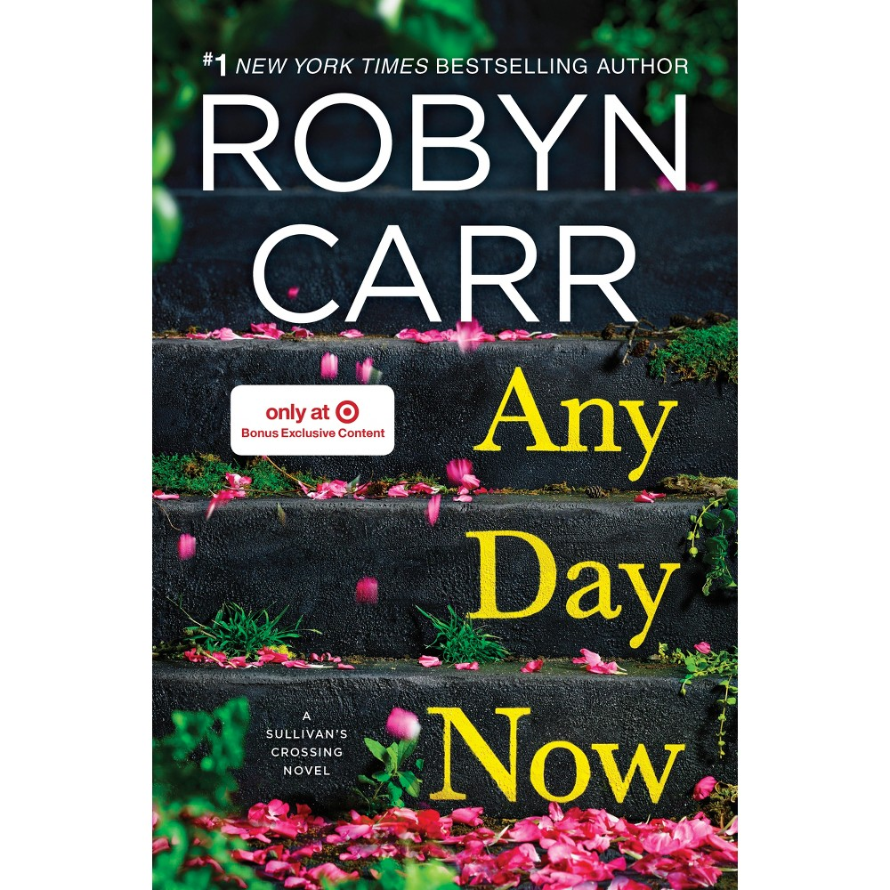 Any Day now (Hardcover) Target Exclusive By Robyn Carr 04/18/2017 Juvenile Fiction