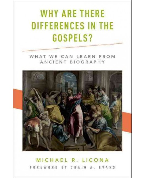 Why Are There Differences in the Gospels? : What We Can Learn from Ancient Biography (Hardcover) - image 1 of 1