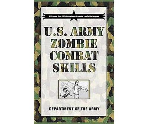 U.S. Army Zombie Combat Skills (Paperback) - image 1 of 1