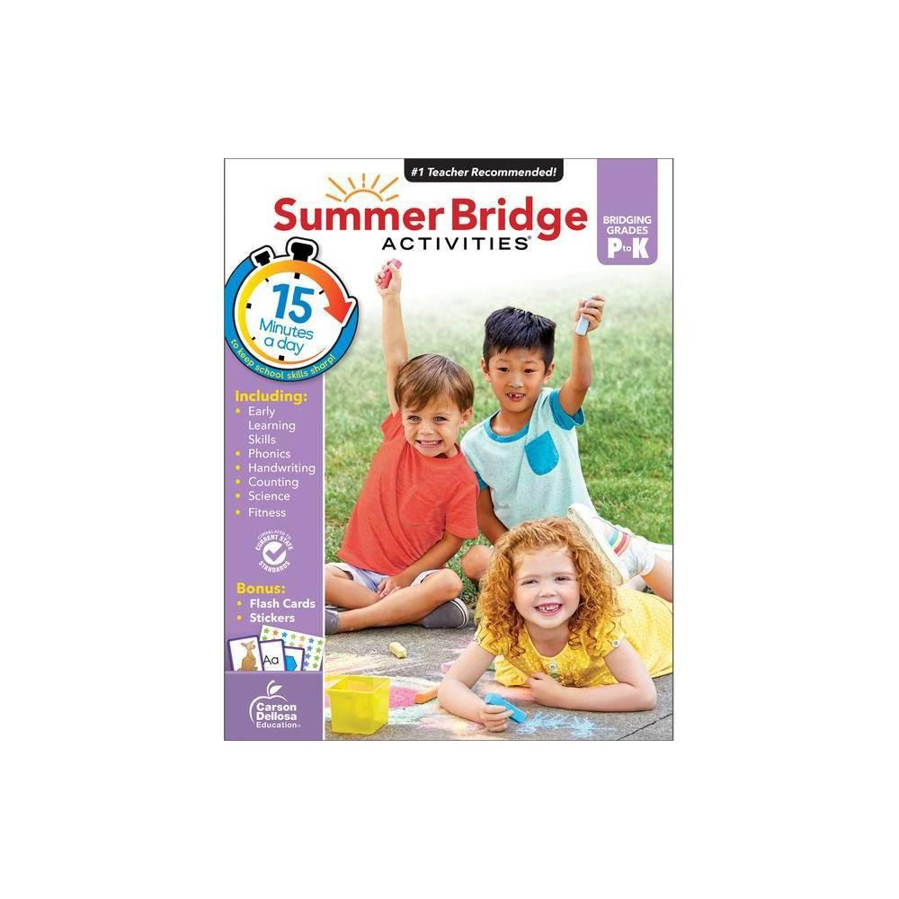 Summer Bridge Activities Grades PK–K was $14.9 now $9.99 (33.0% off)
