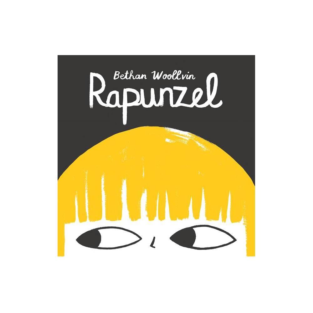 Rapunzel By Bethan Woollvin Hardcover