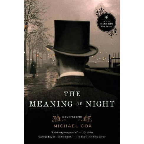 The Meaning of Night - by  Michael Cox (Paperback) - image 1 of 1