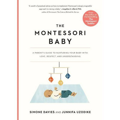 The Montessori Baby - by Simone Davies & Junnifa Uzodike (Paperback)