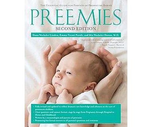 Preemies : The Essential Guide for Parents of Premature Babies (Paperback) (Dana Wechsler Linden & M.D. - image 1 of 1