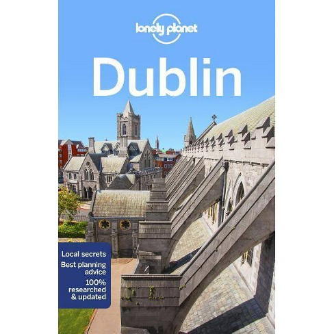Lonely Planet Dublin - (Travel Guide) 11 Edition by  Lonely Planet & Fionn Davenport (Paperback) - image 1 of 1