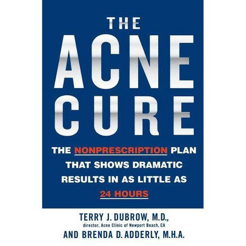 The Acne Cure - by  Terry J Dubrow (Paperback) - image 1 of 1