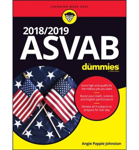 ASVAB for Dummies 2018/ 2019 -  (ASVAB for Dummies) by Angie Papple Johnston (Paperback) - image 1 of 1