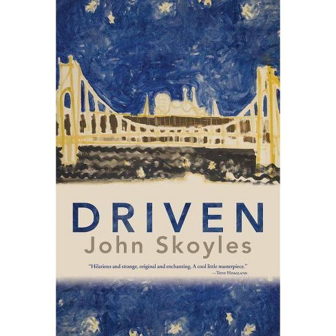 Driven - by  John Skoyles (Paperback) - image 1 of 1