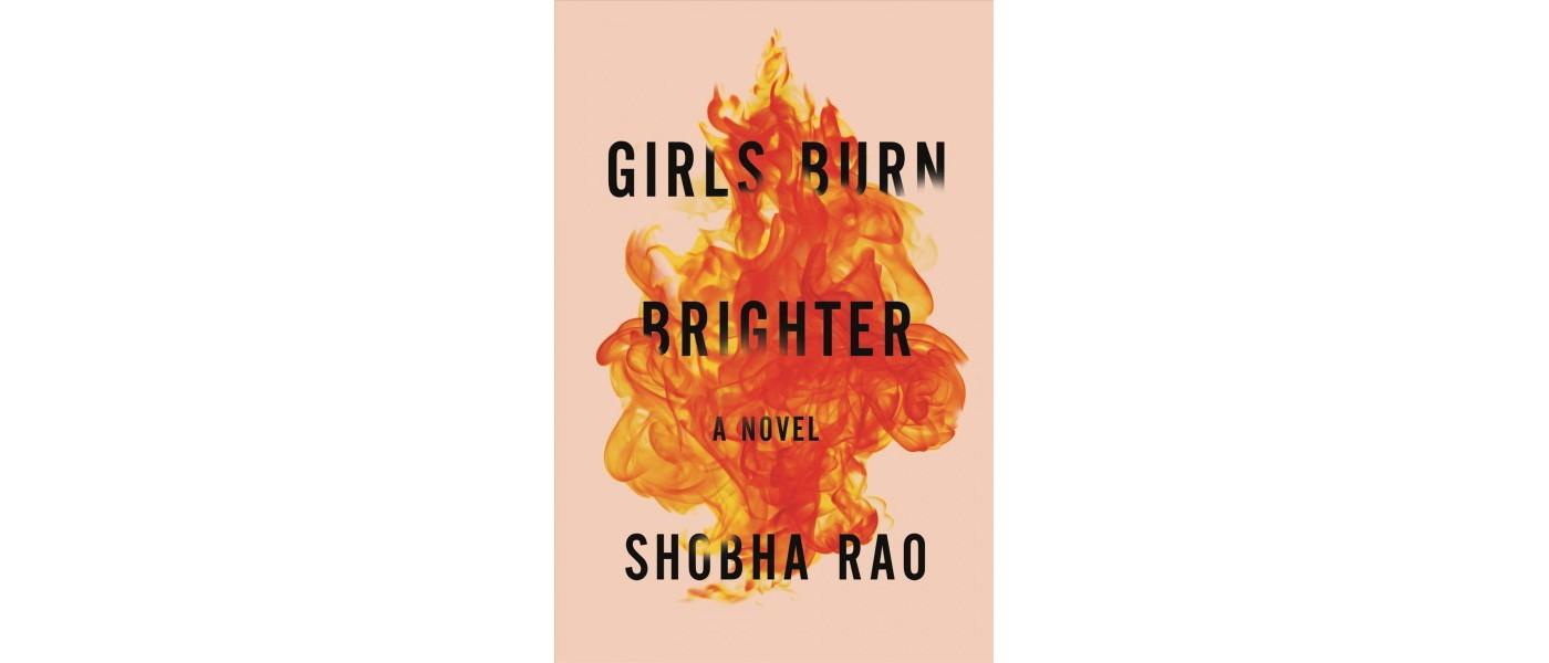 Girls Burn Brighter -  by Shobha Rao (Hardcover) - image 1 of 1