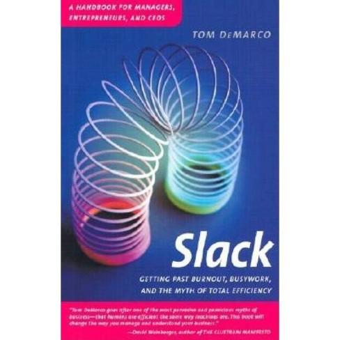 Slack - by  Tom DeMarco (Paperback) - image 1 of 1