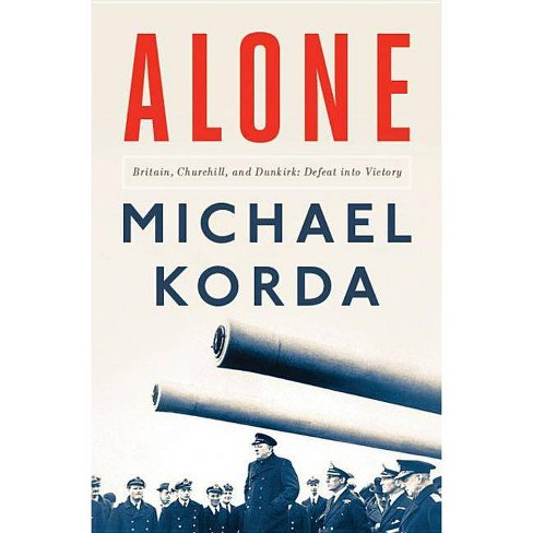 Alone - by  Michael Korda (Hardcover) - image 1 of 1