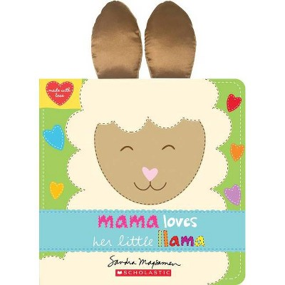 Mama Loves Her Little Llama - by Sandra Magsamen (Board_book)
