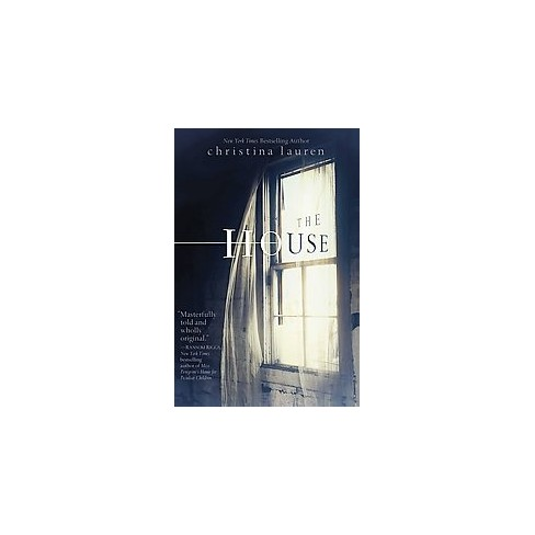 The House - by  Christina Lauren (Paperback) - image 1 of 1