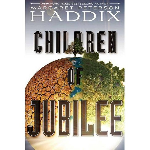 Children of Jubilee, Volume 3 - (Children of Exile) by  Margaret Peterson Haddix (Hardcover) - image 1 of 1