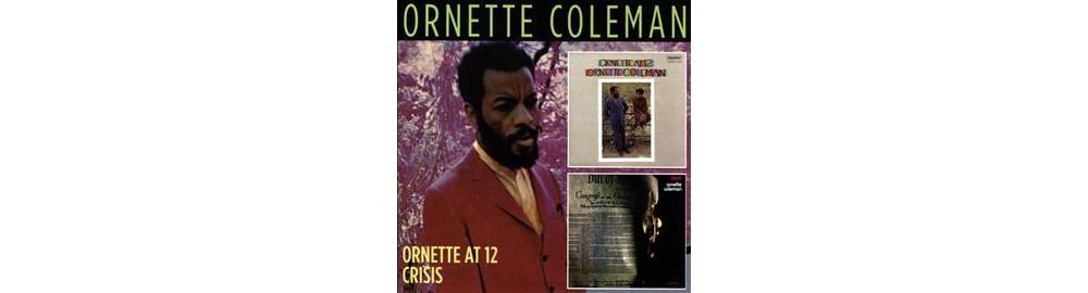 Ornette Coleman - Ornette At 12/Crisis (CD)
