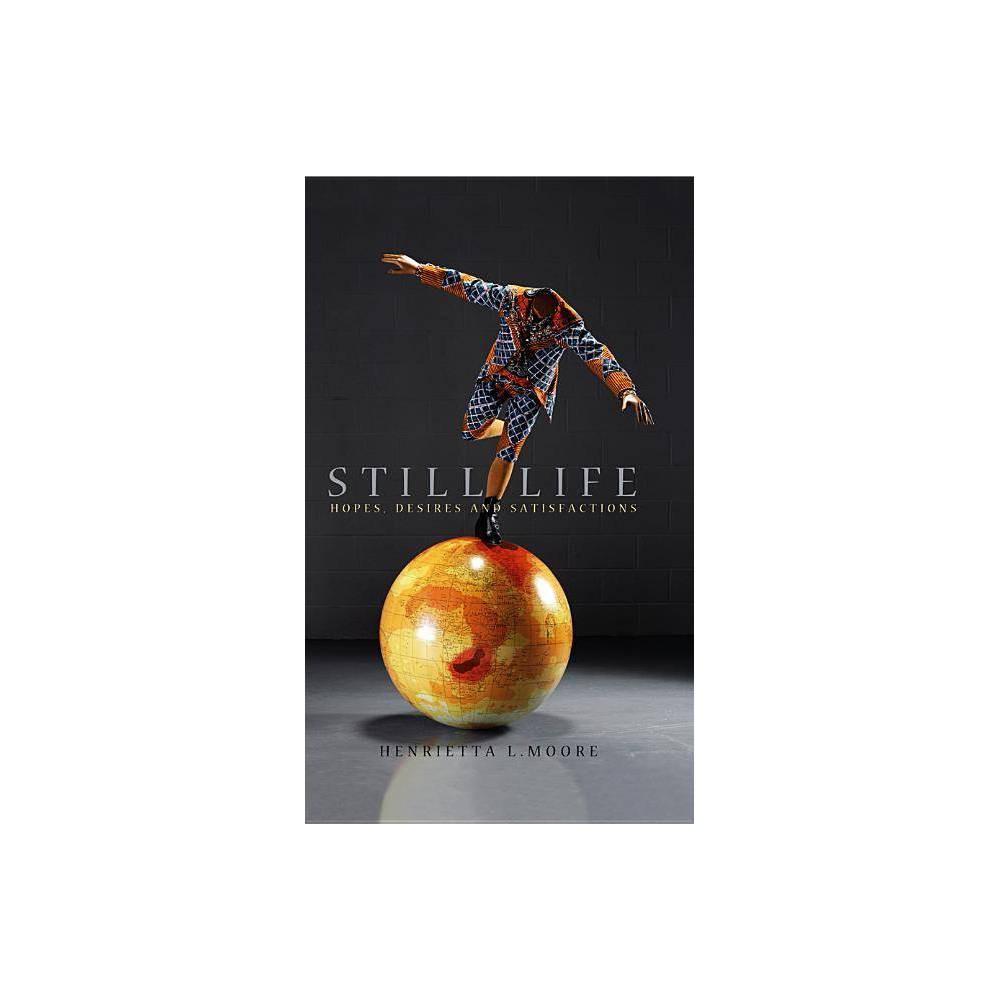 Still Life By Henrietta L Moore Paperback